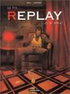 Replay, tome 3 - Jorge Zentner, David Sala