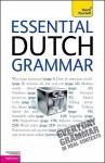 Essential Dutch Grammar - Gerdi Quist, Dennis Strik