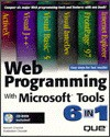 Web Programming with Microsoft Tools 6 in 1 [With Code from Book, Visual J++, Office Assistants,] - Ramesh Chandak, Purshottam Chandak