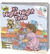It's Night-Night Time [With CD] - Kim Mitzo Thompson, Karen Mitzo Hilderbrand