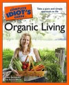 The Complete Idiot's Guide to Organic Living - Eliza Sarasohn, Sonia Weiss