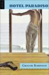 Hotel Paradiso - Gregor Robinson