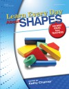 Learn Every Day About Shapes: 100 Best Ideas from Teachers - Kathy Charner