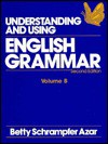Understanding and Using English Grammar: Volume B - Betty Schrampfer Azar
