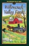 Willow Creek Valley Farm - Carrie Bender