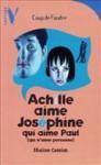 Achille Aime Joséphine Qui Aime Paul (Qui N'aime Personne) - Shaïne Cassim