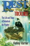 Rest in the Day of Trouble - Kelley Varner