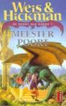 Meesterpoort (De Poort des Doods, #7) - Margaret Weis, Tracy Hickman, Eny van Gelder