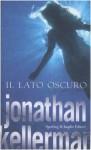 Il lato oscuro - Jonathan Kellerman, T. Dobner