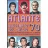 Atlante illustrato del calcio '70 - Massimo Coppola, Alberto Piccinini