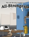 The All-Strong League's All-Strongest, Vol. 1 (The World's Best Macho Jock and Athlete Erotica) - Randall Eisenhorn, Phillip J. Handelson, J.T. Washington, Hector Bugarro, Eroticatorium