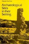 Archaeological Sites in Their Setting - Claudio Vita-Finzi