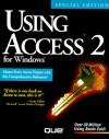 Using Access 2 for Windows (Using ... (Que)) - Roger Jennings, Ron Person