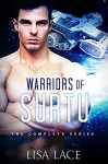 Warriors of Surtu: The Complete Series: A SciFi Alien Romance - Lisa Lace