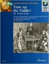 Tune Up the Fiddle!: 18th Century Pieces from Sweden - Jeremy Barlow, Hal Leonard Publishing Corporation