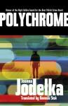 Polychrome - Joanna Jodełka, Danusia Stok