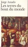 Les Terres Du Bout Du Monde (Poche) - Jorge Amado, Isabel Meyrelles