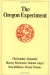 The Oregon Experiment (Center for Environmental Structure Series) - Christopher Alexander