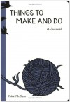 Things to Make and Do Journal - Nikki McClure