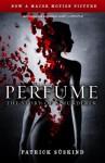 Perfume: The Story Of A Murderer - Patrick Süskind, John E. Woods