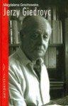 Jerzy Giedroyc, do Polski ze snu - Magdalena Grochowska