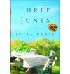 Three Junes - Julia Glass