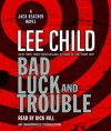 Bad Luck and Trouble (Jack Reacher, #11) - Dick Hill, Lee Child