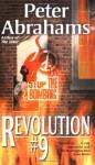 Revolution #9 - Peter Abrahams