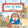 When I Get Bigger - Mercer Mayer