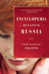 Encyclopedia of a Life in Russia - José Manuel Prieto, Esther Allen