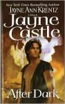 After Dark (Harmony/Ghost Hunters Series #1) - Jayne Ann Krentz, Jayne Castle