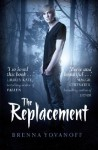 The Replacement - Brenna Yovanoff