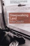 Sleepwalking Land - David Brookshaw, Mia Couto