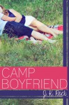 Camp Boyfriend - J.K. Rock, J.K. Rock