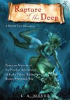 Rapture of the Deep: Being an Account of the Further Adventures of Jacky Faber, Soldier, Sailor, Mermaid, Spy - L.A. Meyer