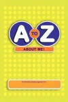 A to Z about Me!: The Health & Safety Organizer - Laura Smith, Brian W. Smith