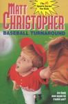 Baseball Turnaround: #53 - Matt Christopher