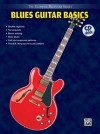 Ultimate Beginner Blues Guitar Basics: Steps One & Two, Book & CD [With CD] - Keith Wyatt