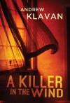 A Killer in the Wind - Andrew Klavan