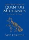 Introduction to Quantum Mechanics - David J. Griffiths
