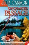 Uncharted Passage - Julie Cannon