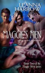 Maggie's Men Book 2 of the Maggie West Series - Leanna Harrow