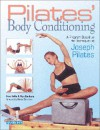 Pilates' Body Conditioning: A Program Based On The Techniques Of Joseph Pilates - Anna Selby