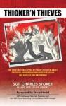 Thicker'n Thieves - Charles Stoker, Steve Hodel