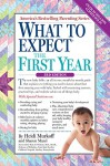 What to Expect the First Year: Third Edition - Heidi Murkoff, Sharon Mazel