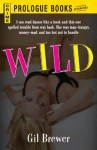Wild (Prologue Crime) - Gil Brewer