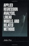 Applied Regression Analysis, Linear Models, and Related Methods - John Fox