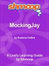 Shmoop Learning Guide: Mockingjay - Shmoop