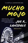 Mucho Mojo: A Hap and Leonard Novel (2) - Joe R. Lansdale