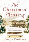 The Christmas Blessing - Donna VanLiere